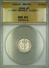 1898 Great Britain Maundy Silver Fourpence 4P Coin ANACS MS-60 Details Cleaned