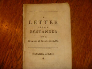 1741 [Corbyn Morris], Letter from a By-stander to a Member of Parliament, 1st ed