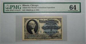 1893 PMG 64 CHOICE UNC - ILLINOIS,CHICAGO ADMIT ONE WORLD'S COLUMBIAN EXPO 21EC