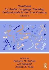Handbook for Arabic Language Teaching Professionals in the 21st Century,...