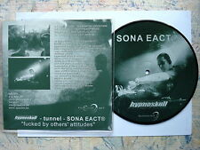 Sona Eact ® / Hypnoskull / Tunnel ‎– Fucked By Others'    * Picture disc    7""