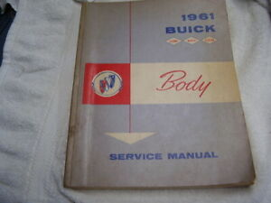 1961 BUICK LeSABRE INVICTA ELECTRA     ORIGINAL BODY   SHOP MANUAL