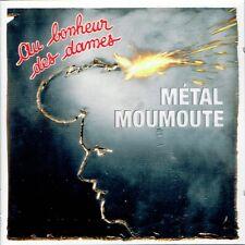 CD - AU BONHEUR DES DAMES - Métal Moumoute