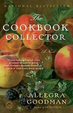 The Cookbook Collector: A Novel Goodman, Allegra Paperback