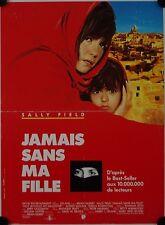 Affiche Cinéma JAMAIS SANS MA FILLE 1991 GILBERT Field Molina - 40x60