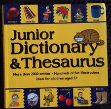 Junior Dictionary and Thesaurus, 2,000+ entries, c2008 Ages 5+ VGC Paperback