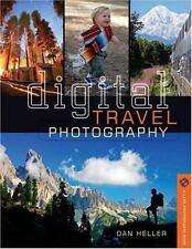 Digital Travel Photography (A Lark Photography Book) ~ Heller, Dan PB