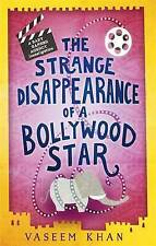 THE STRANGE DISAPPEARANCE OF A BOLLYWOOD STAR / VASEEM KHAN	9781473612334