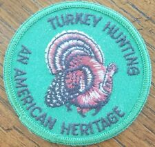 PA PENNA. GAME 3 INCH TURKEY HUNTING  AN AMERICAN HERITAGE  PATCH