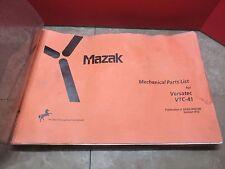 MAZAK MECHANICAL PARTS LIST FOR VERSATEC VTC-41 S430LA0014E V.KY2 CNC MILL