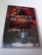 "DVD ""VAMPIROS MUTANTES"" LUCY LAWLESS ERIC BROSS DYLAN NEAL"