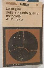 LE ORIGINI DELLA SECONDA GUERRA MONDIALE A J P Taylor Cronaca WWII Studi Storia