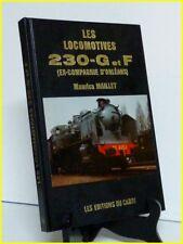 Les locomotives 230-G et F ex Cie Orléans Maurice Maillet Éditions du Cabri