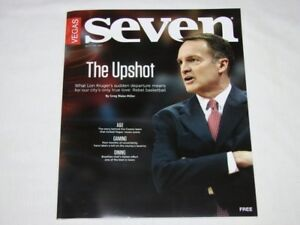 Vegas Seven Magazine Lon Kruger 2011 Issue UNLV Runnin' Rebels Basketball NEW