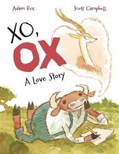 Xo, Ox : A Love Story by Adam Rex (2017, Hardcover)
