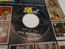 Wink Martindale I Wanna Play House/Glory of Love 45 rpm Dot Records EX