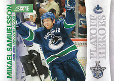 10/11 SCORE PLAYOFF HEROES STANLEY CUP #13 MIKAEL SAMUELSSON CANUCKS *9017