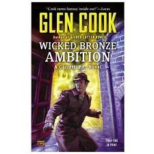 Wicked Bronze Ambition: A Garrett, P.I., Novel: By Glen Cook