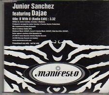 (CF713) Junior Sanchez Featuring Dajae, B With U - 1999 DJ CD