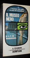 mandiargues, il museo nero, bompiani il pesanervi 1968