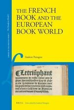 The French Book and the European Book World (Library of the Written Word), , A.D