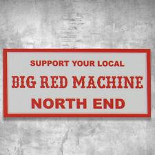 Support 81 Sticker Aufkleber Support Your Local Big Red Machine HAMC North End