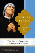 Mother Teresa: Come Be My Light-ExLibrary