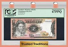 Tt Pk 2a 1974 Swaziland 2 Emalangeni Pcgs 67 Ppq Superb Gem Top Population
