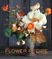Flower Recipe Book, Hardcover by Harampolis, Alethea; Rizzo, Jill, Like New U...