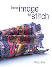 Maggie Grey, From Image to Stitch, Very Good Book