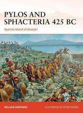Osprey Campaign 261: Pylos and Sphacteria 425 BC - SPARTA'S ISLAND OF DISASTER