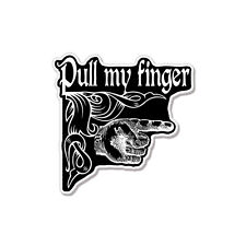 "Pull My Finger Funny car bumper sticker decal 4"" x 4"""