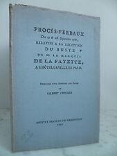 PROCES VERBAUX buste de M. le MARQUIS DE LA FAYETTE à PARIS 1786