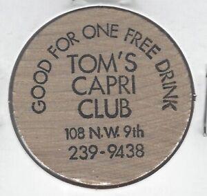 TOM'S CAPRI CLUB, 108 N W 9th, One Free Drink, Bar Token, Indian Wooden Nickel