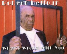 CD album: Robert Belfour: what's wrong with you. fat possum