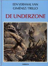 Auteur reeks 25: De Underzone. (Giménez)          Hardcover!