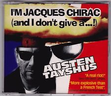 Austen Tayshus - I'm Jacques Chirac (And I Don't Give A ....) - CD (4 x Track)