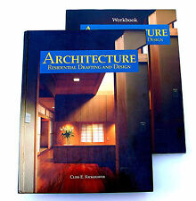 Architecture: Residential Drafting and Design - Text and Workbook, 2004