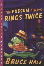The Possum Always Rings Twice [11] [Chet Gecko]