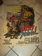MANIFESTO,1946,OKEY JOHN!! OK, UGO FASANO PREVITALI ART,NO SCIUSCIA',WW2,AMERICA