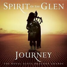 Spirit Of The Glen Journey 0602517792586 By Royal Scots Dragoon CD