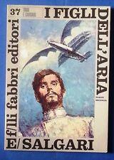 24190 Emilio Salgari - N. 37 1968 Fabbri - I figli dell'aria II - OTTIMO
