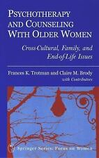 Psychotherapy and Counseling with Older Women: Cross-Cultural, Family, and