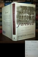 Foote, Horton FAREWELL A Memoir of a Texas Childhood 1st Edition 1st Printing