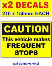 2 x attention ce véhicule rend des Arrêts fréquents, Truck Camion Van Bus Voiture Pickup