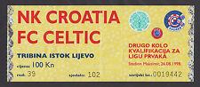 Soccer Football  NK CROATIA - FC CELTIC , Zagreb 1998,Champions League, ticket B