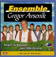 ENSEMBLE GREGOR AVSENIK - NEUER SCHWUNG AUS OBERKRAIN - OBERKRAINER - CD - NEU