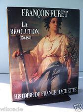 La Révolution 1770-1880 Histoire de France par François Furet (Hardcover, 1988)