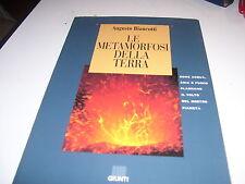 LIBRO LE METAMORFOSI DELLA TERRA AUGUSTO BIANCIOTTI GIUNTI 1995