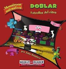 Doblar / Doubling: Estrellas Del Circo / Circus Stars (Monstruos Matematicos / M